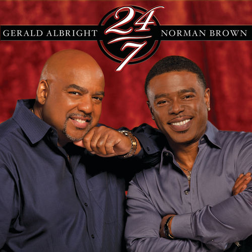 24/7 by Gerald Albright