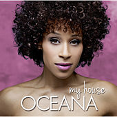 My House by Oceana