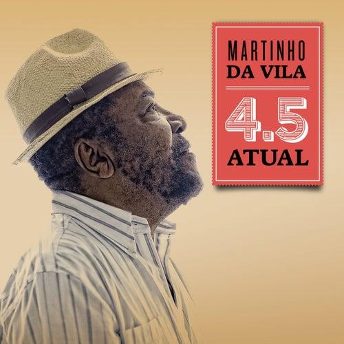 Play & Download 4.5 Atual by Martinho da Vila | Napster