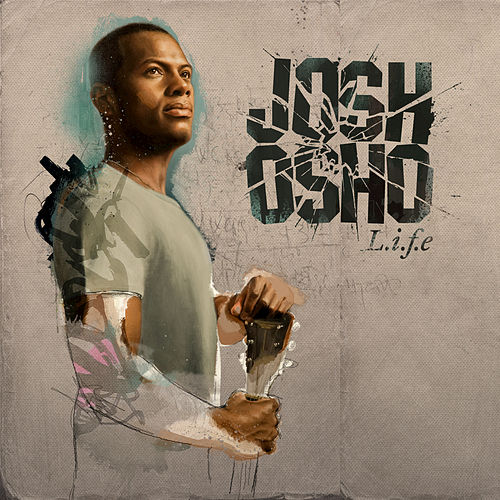 Play & Download L.i.f.e by Josh Osho | Napster