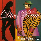 Play & Download Rear Window - Single by Dice Raw | Napster
