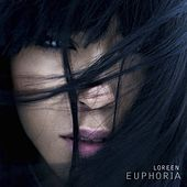 Play & Download Euphoria by Loreen | Napster