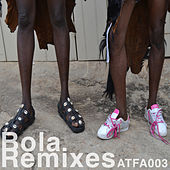 Play & Download Bola Remixes by Bola | Napster