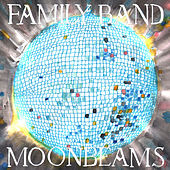 Play & Download Moonbeams by The Family Band | Napster