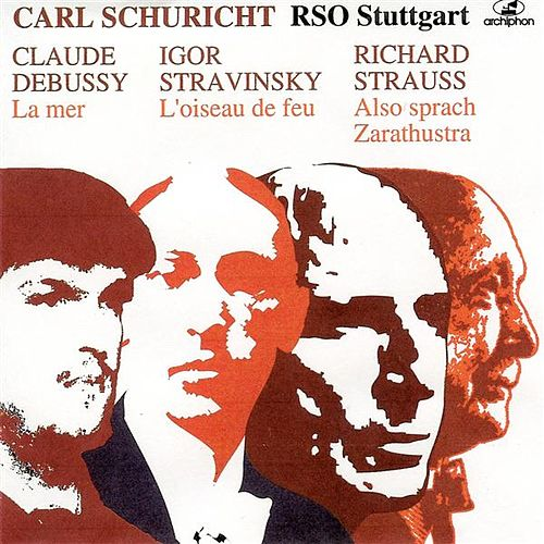 Play & Download Debussy: La mer - Stravinksy: The Firebird Suite - Strauss: Also sprach Zarathustra (1952-1957) by Stuttgart Radio Symphony Orchestra | Napster