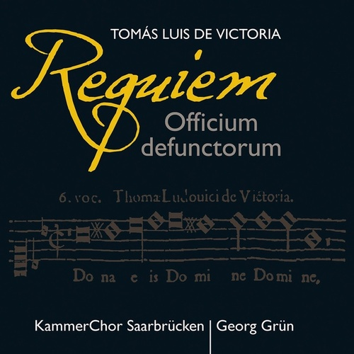 Play & Download Victoria: Requiem (Officium defunctorum) by Saarbrucken Chamber Choir | Napster