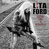 Play & Download Living Like a Runaway by Lita Ford | Napster