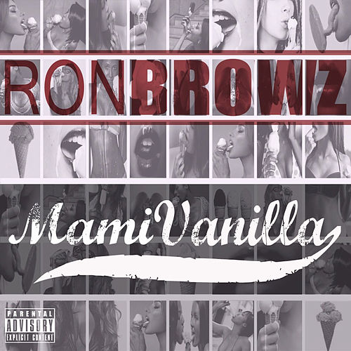 Mami Vanilla by Ron Browz