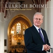 Play & Download Bach: Die Achtzehn Leipziger Choräle by Ullrich Bohme | Napster