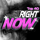Hot Tracks Right Now by Top 40