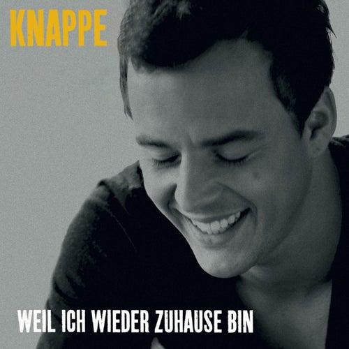 Play & Download Weil ich wieder zu Hause bin by Alexander Knappe | Napster