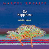 Play & Download Happiness by Marcel Khalife | Napster