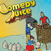 Play & Download Comedy Juice All-Stars by Various Artists | Napster