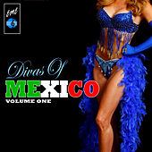 Play & Download Divas Of Mexico, Vol. 1 by Various Artists | Napster