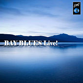 Play & Download Bay Blues Live by Various Artists | Napster