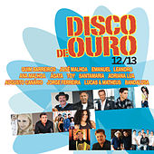 Disco de Ouro 12-13 by Various Artists