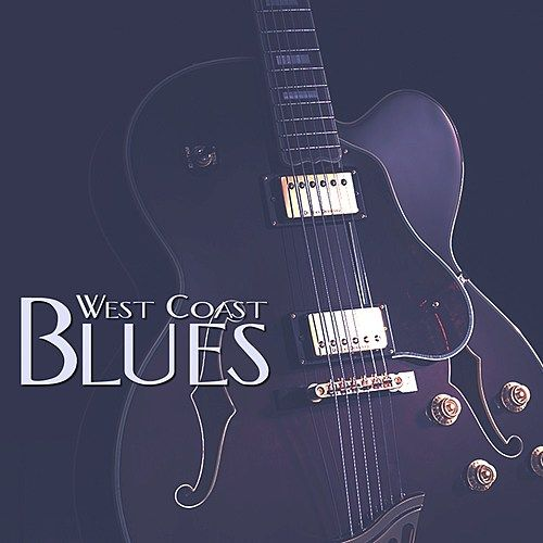 Play & Download West Coast Blues by Various Artists | Napster