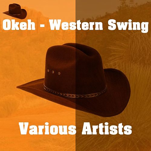 Play & Download Okeh - Western Swing by Various Artists | Napster