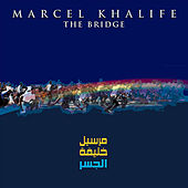 Play & Download The Bridge by Marcel Khalife | Napster