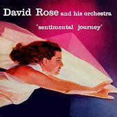 Sentimental Journey by David Rose And His Orchestra
