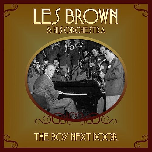 Play & Download The Boy Next Door by Les Brown | Napster
