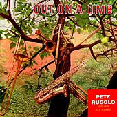 Play & Download Out On A Limb by Pete Rugolo | Napster
