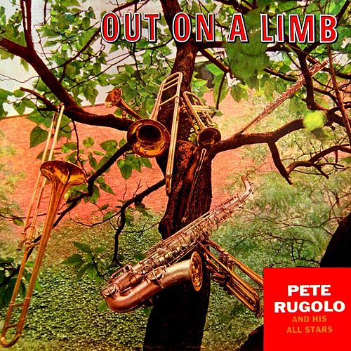 Out On A Limb by Pete Rugolo