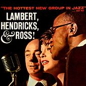 Play & Download Lambert, Hendrick & Ross by Lambert, Hendricks and Ross | Napster