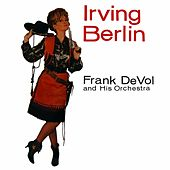 Play & Download Irving Berlin by Frank DeVol | Napster