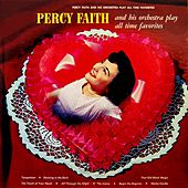 Play & Download Percy Faith & His Orchestra Play All Time Favourites by Percy Faith | Napster