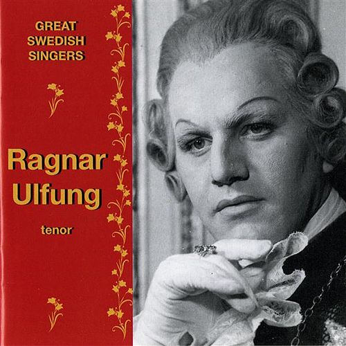 Great Swedish Singers: Ragnar Ulfung (1958-1968) by Ragnar Ulfung