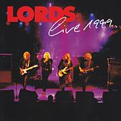 Live 1999 by The Lords
