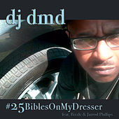 Play & Download #25BiblesOnMyDresser by DJ DMD | Napster
