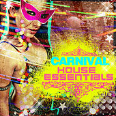 Carnival House Essentials by Various Artists