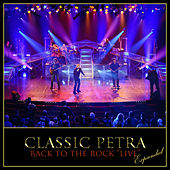 Play & Download Classic Petra Live (Expanded) by Petra | Napster