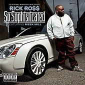 So Sophisticated von Rick Ross