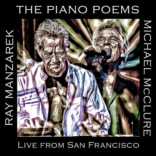 The Piano Poems: Live From San Francisco by Ray Manzarek