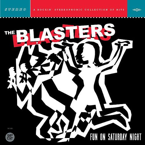 Play & Download Fun On Saturday Night by The Blasters | Napster