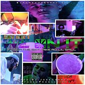 We On It - Single by Dat Boi T