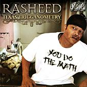 Play & Download Texas Trigganometry by Rasheed | Napster