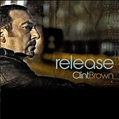 Release by Clint Brown