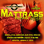 Play & Download Mattrass Riddim - Clean by Various Artists | Napster