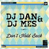 Don't Hold Back - Single by DJ Dan