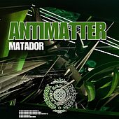 Matador - Single by Antimatter