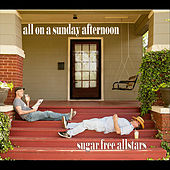 All On a Sunday Afternoon by Sugar Free Allstars
