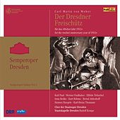 Weber: Der Freischütz (Semperoper Edition, Vol. 5) (1951) by Various Artists