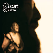 Play & Download Lost by Mirza | Napster