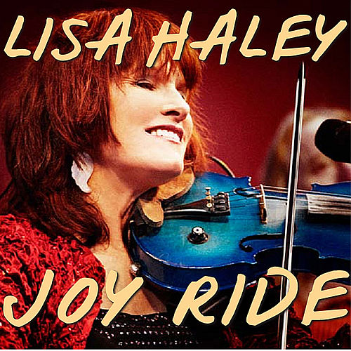 Play & Download Joy Ride by Lisa Haley | Napster