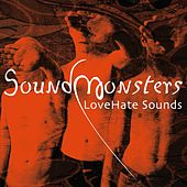 Play & Download LoveHate Sounds by Soundmonsters | Napster