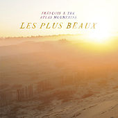 Les Plus Beaux by Francois And The Atlas Mountains